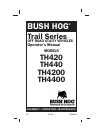 Bush Hog TH440 Automobile